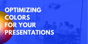 Optimizing Colors for your Presentations