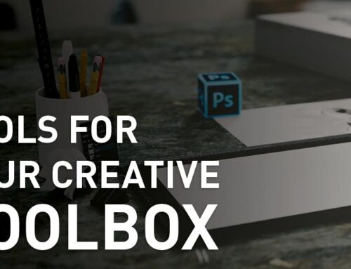 5 Essential Tools for Your Creative Toolbox