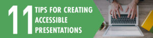 11-tips for creating accessible presentations