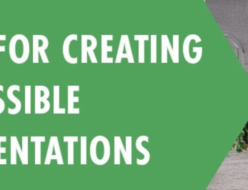 Tips for Creating Accessible Powerpoint Presentations